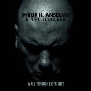 phil anselmo, Walk Through Exits Only