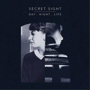 Secret Sight - Day Night Life