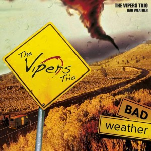 viper trio - bad weather