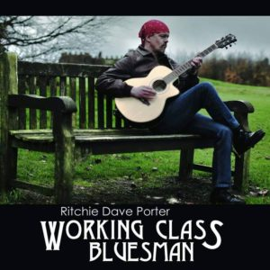 Ritchie Dave Porter - Working Class Bluesman_cover