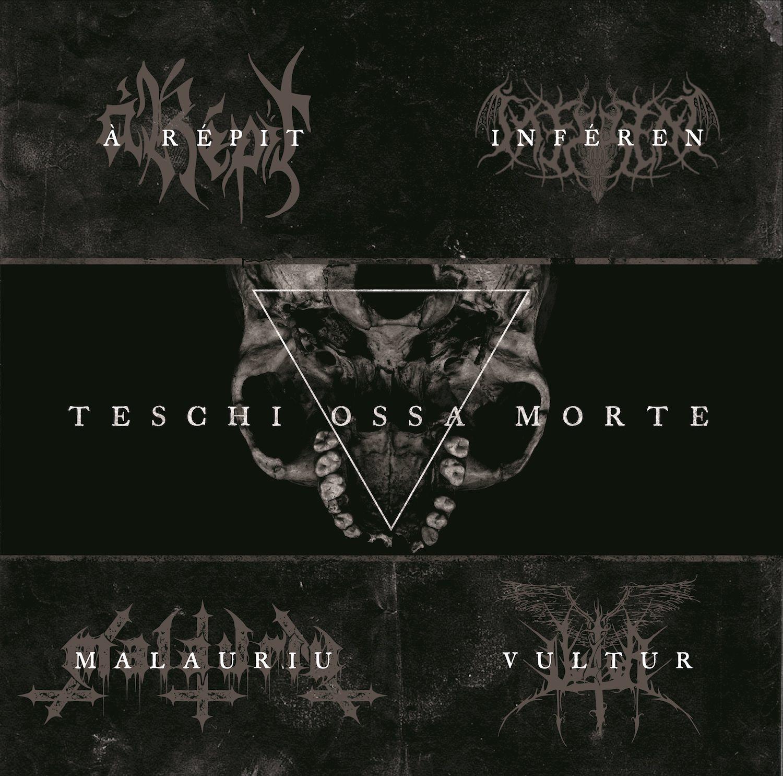 Teschi Ossa Morte – Lo split-album firmato à Répit, Inféren, Malauriu e Vultur